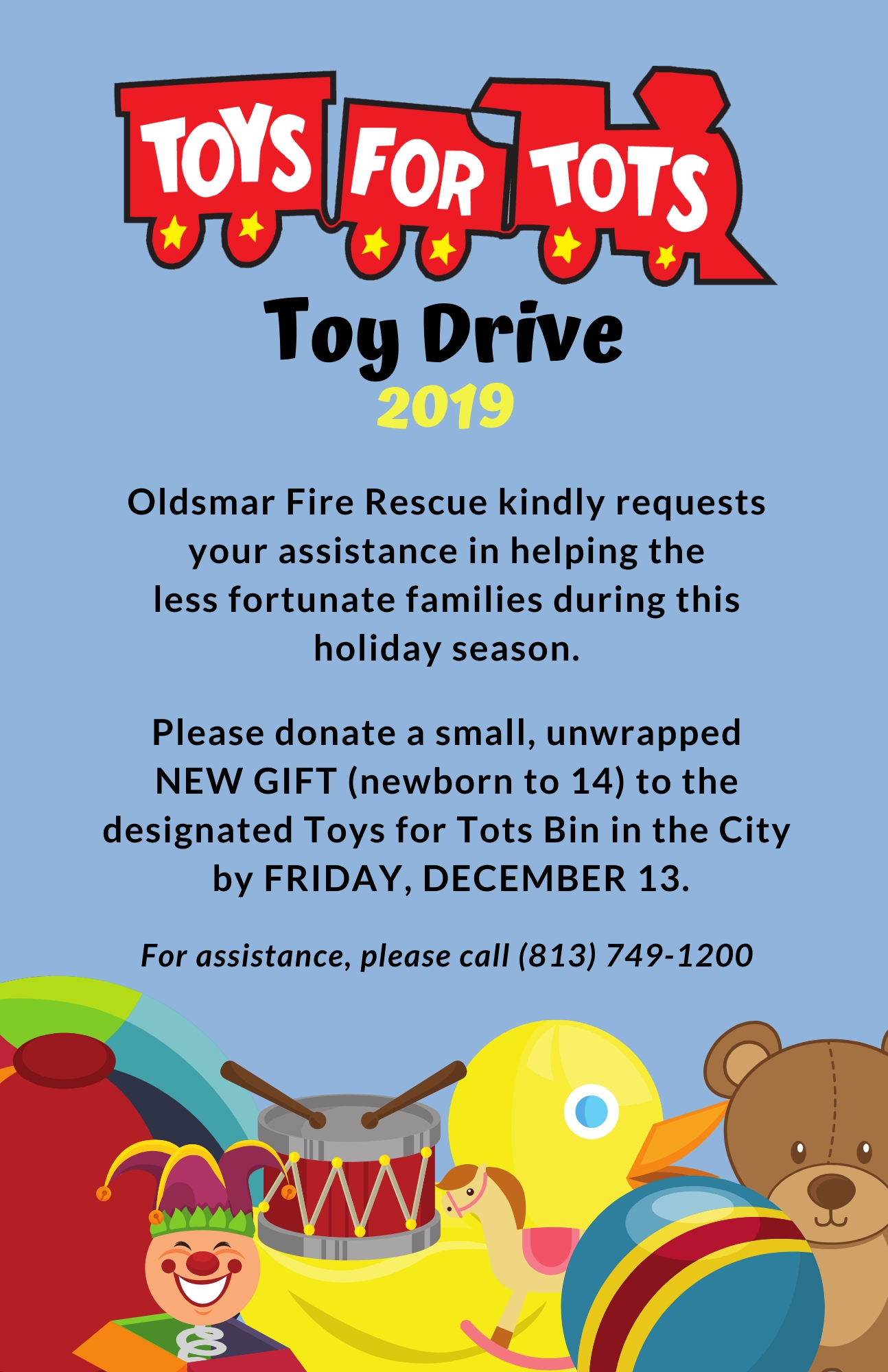 Toys for Tots Toy Drive 2019.  Oldsmar Fire Rescue kindly requests your assistance in helping the le