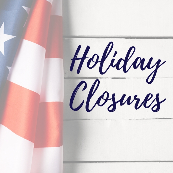 Holiday Closures with American flag in background