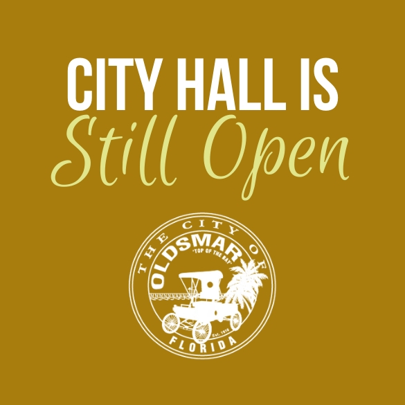 CITY HALL is STILL OPEN