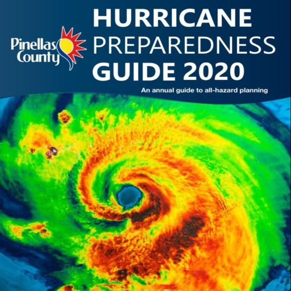 Pinellas County Hurricane Preparedness Guide 2020 - An annual guide to all-hazard planning