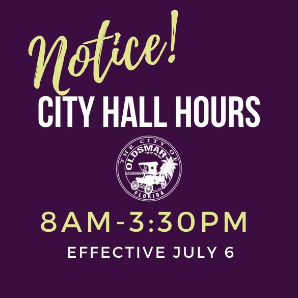 NOTICE CITY HALL HOURS 8AM TO 330PM EFFECTIVE JULY 6